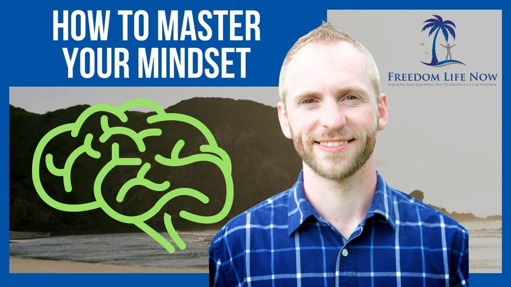 How To Master Your Mindset