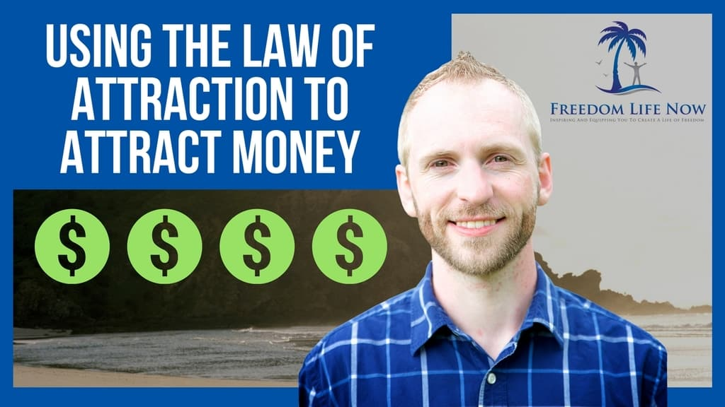 using the law of attraction to attract money