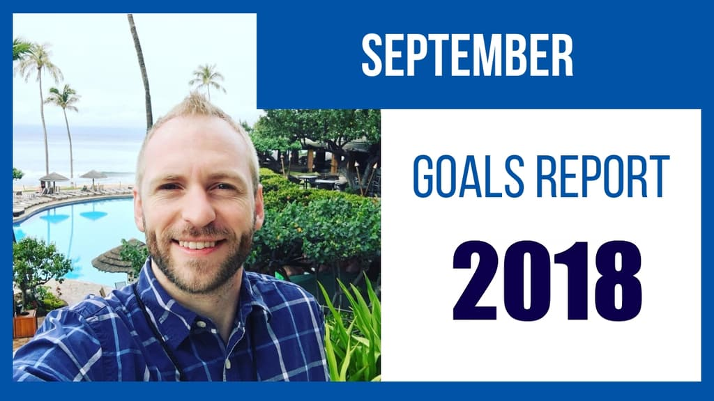 our september 2018 goals report