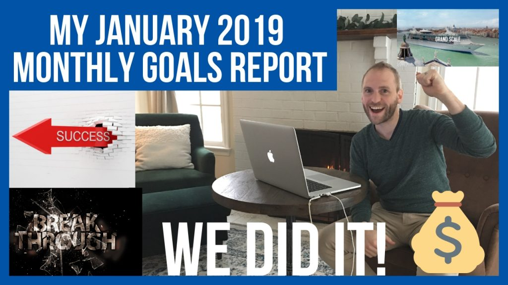 my january 2019 monthly goals report